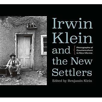 Irwin Klein e i nuovi coloni - fotografie della controcultura a Ne
