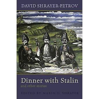 Kolacja z Stalina i inne opowiadania Shrayer David-Pietrow - Maxim