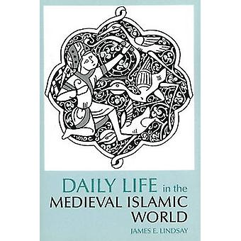 Keskiaikainen islamilainen maa, koska James E. Lindsay - 978087 arkea