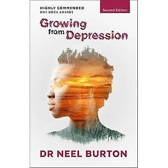 Growing from Depression by Neel Burton - 9780992912765 Book