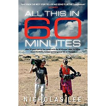All This in 60 Minutes by Nicholas Lee - 9781760293000 Book