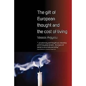 Gåva av europeiska tanken och levnadskostnader av Vassos Argyrou