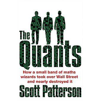 Os Quants - os gênios da matemática que derrubaram Wall Street por Scott