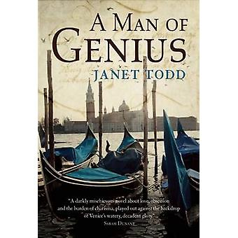 A Man of Genius by Janet Todd - 9781908524591 Book