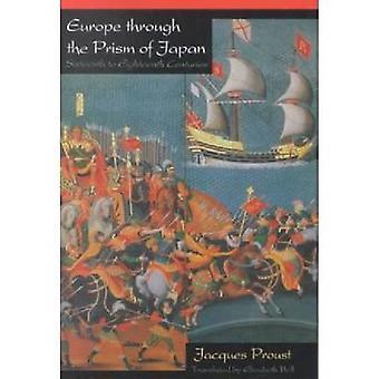 Europa door het prisma van Japan - zestiende tot de achttiende eeuw