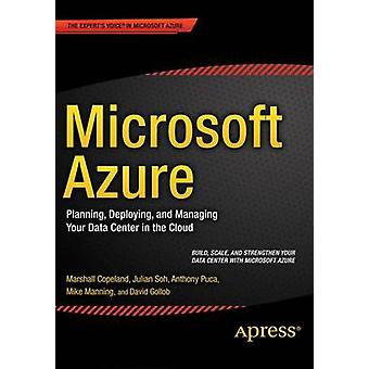 Microsoft Azure - Planning - Deploying and Managing Your Data Center i