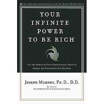 Your Infinite Power to Be Rich