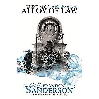 De legering rechtsstaat: een roman Mistborn