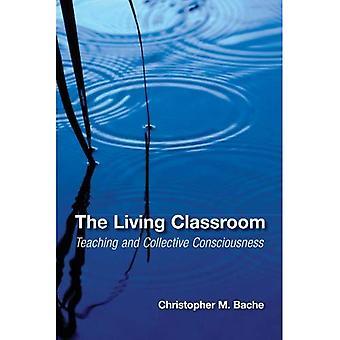 La salle de classe vivante (SUNY Series en psychologie humaniste et transpersonnelle)