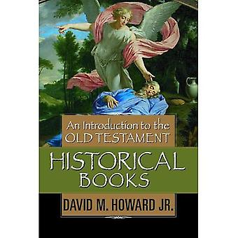 Een inleiding tot de historische boeken van het Oude Testament