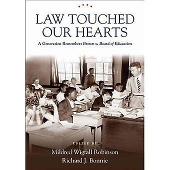 Droit a touché nos coeurs: Une génération se souvient - Brown v. Board of Education