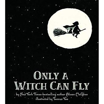 Alleen een heks kan vliegen