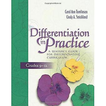 Differentiation in Practice: A Resource Guide for Differentiating Curriculum, Grades 9-12