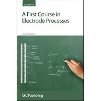 A First Course in elektrode processen