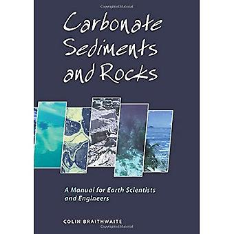 Sédiments et roches carbonatées: un manuel pour les géologues et ingénieurs