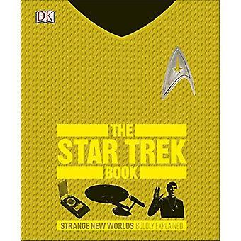 Die Star Trek-Buch: Seltsame neue Welten erklärt kühn