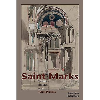 Saint-Marc: Mots, Images, et ce qui persiste