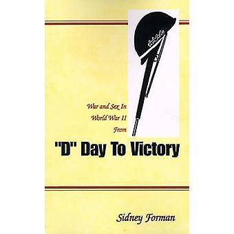 د يوم النصر في الحرب والجنس في الحرب العالمية الثانية من قبل فورمان سيدني &
