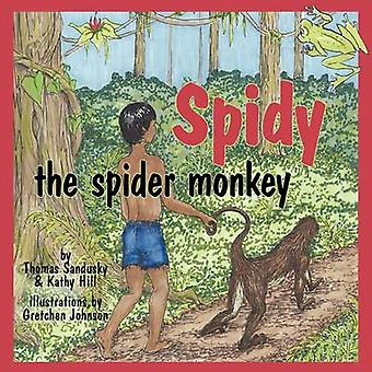 Spidy the Spider Monkey by Sandusky & Thomas