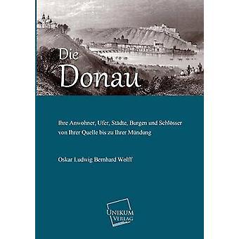 Die Donau par Wolff & Oskar Ludwig Bernhard