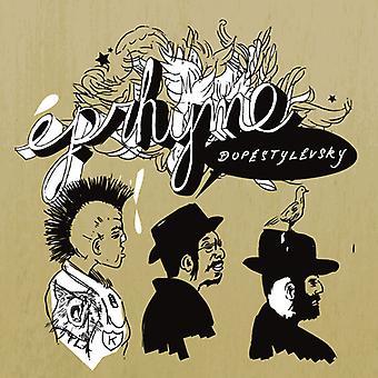 Eprhyme - Dopestylevsky [CD] USA import