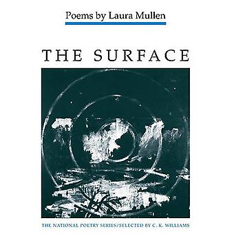 The Surface - Poems by Laura Mullen - 9780252061875 Book
