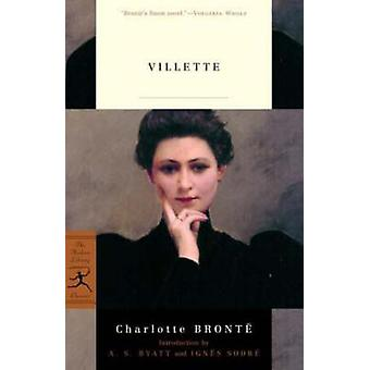Villette (New edition) by Charlotte Bronte - A. S. Byatt - Ignes Sodr