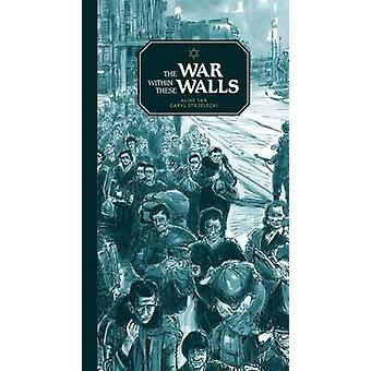 The War within These Walls by Aline Sax - 9780802854285 Book