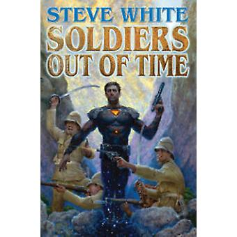 Soldiers Out of Time by Steve White - 9781476781730 Book