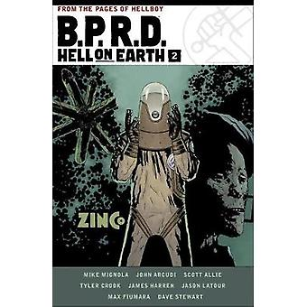 B.p.r.d. Hell On Earth Volume 2 by Mike Mignola - 9781506703886 Book