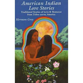 American Indian Love Stories - Traditional Stories of Love and Romance