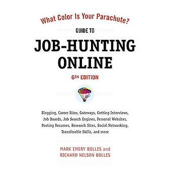 Job-Hunting Online - Gateways - Supersites - Search Engines - Mobile A