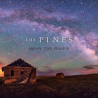 Pines - Above the Prairie [CD] USA import