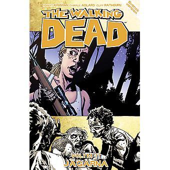 De Walking Dead volume 11. Jagers 9789187877117