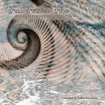 Full Fathom Five by Krasskova & Galina