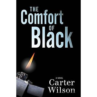 The Comfort of Black - A Novel by Carter Wilson - 9781608092222 Book