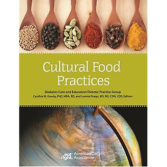 Cultural Food Practices by ADA - 9780880914338 Book