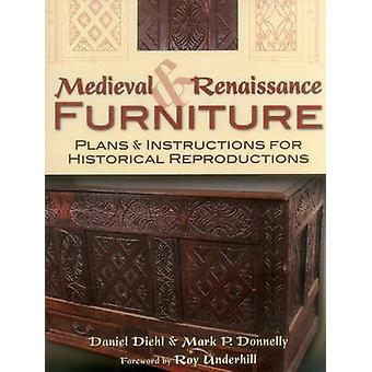 Medieval & Renaissance Furniture - Plans & Instructions for Historical