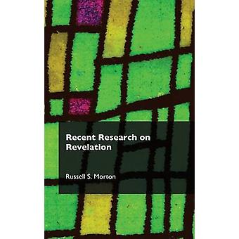 Recent Research on Revelation by Morton & Russell S.
