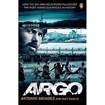 Argo: Cómo la CIA y Hollywood logró el rescate más audaz en la historia