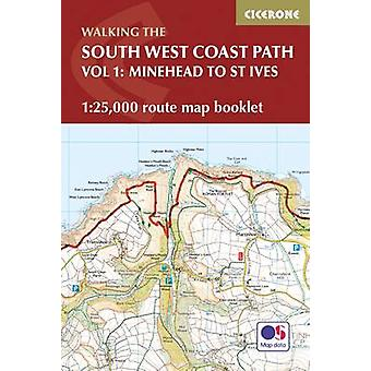 South West Coast Path Map Booklet  Vol 1 Minehead to St Iv by Paddy Dillon