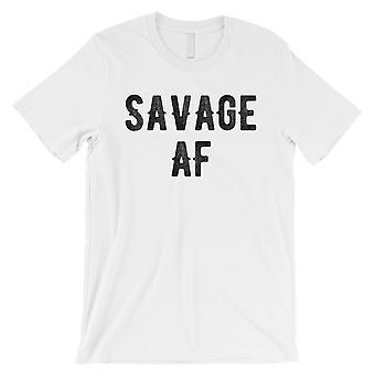365 tulostaminen Savage AF Mens valkoinen huoli maton todellinen hilpeä sanomalla T-paita