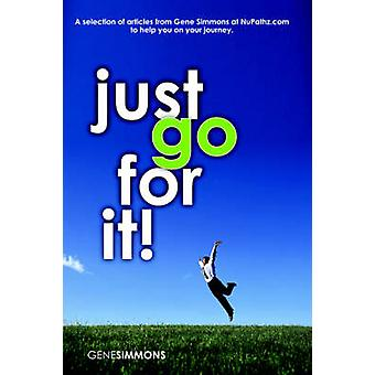 Just Go for It by Simmons & Gene