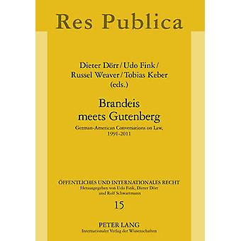 Brandeis ontmoet Gutenberg