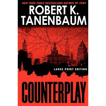 Counterplay by Tanenbaum & Robert K.