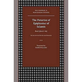 The Panarion of Epiphanius of Salamis Book I Sects 146 by Williams & Frank