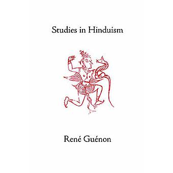 Studies in Hinduism by Guenon & Rene