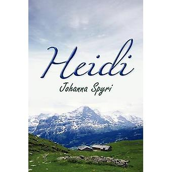 Heidi by Spyri & Johanna