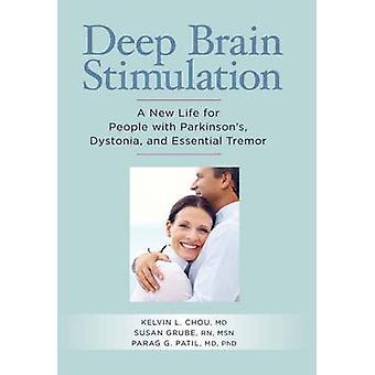 Deep Brain Stimulation by Chou MD & Kelvin L.