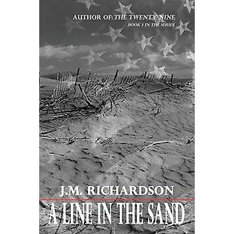A Line in the Sand by Richardson & J. M.